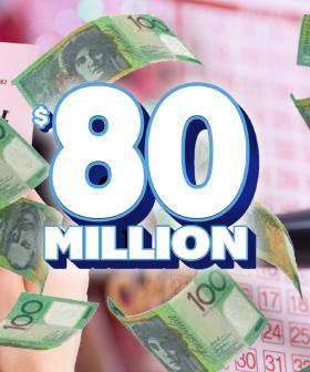 Australia's Lottery Has Just Jackpotted to $80 Million, So BRB Buying A Ticket!